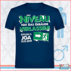 JGA Shirt Das Niveau hat das Gebäude verlassen