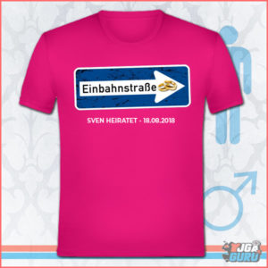 jga-t-shirts-bedrucken-einbahnstrasse-ehe